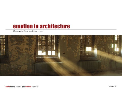 Emotion In Architecture The Experience Of The User