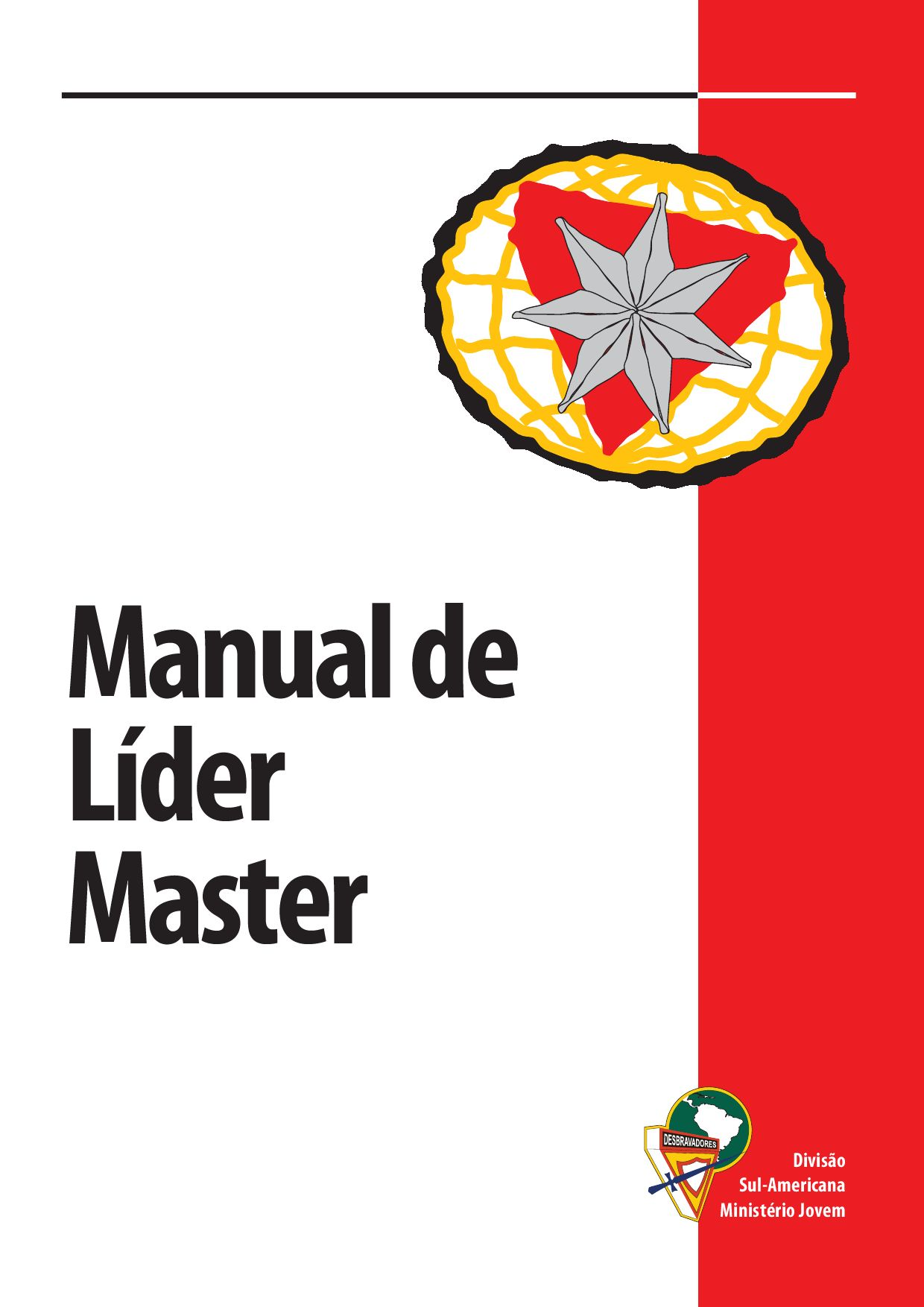 Manual De Lider Master De Desbravadores By Atila Santos Issuu