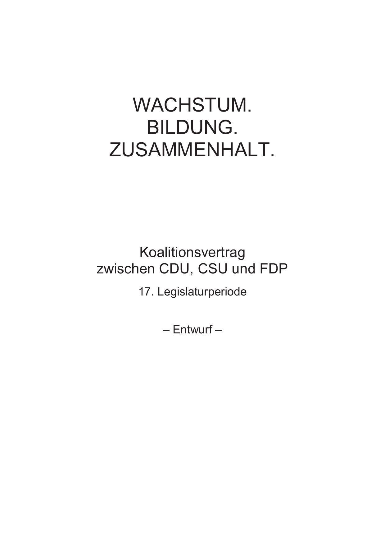 Koalitionsvertragzwischen CDU, CSU und FDP by Tourvision Foundation - issuu
