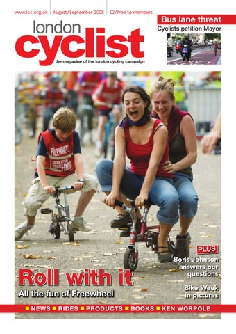 23d36d1e6df London Cyclist August-September 2008 by London Cycling Campaign - issuu