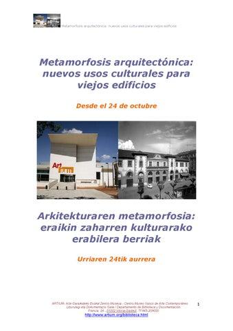 Metarfosis arquitectónica: nuevos usos culturales para viejos ...