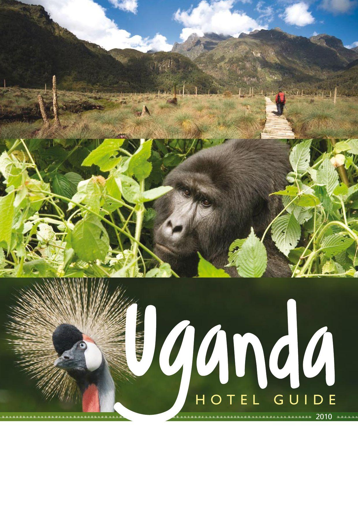 Uganda Hotel Guide 2010 by Land & Marine Publications Ltd. - issuu