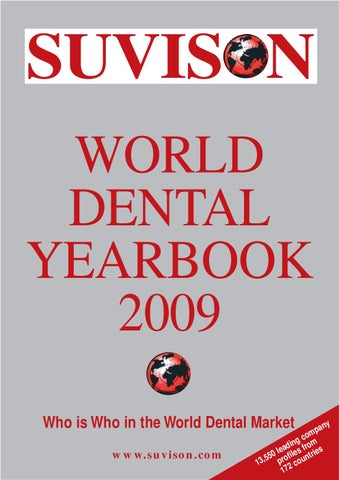 465658c411d88 SUVISON WORLD DENTAL YEARBOOK 2009 Who is Who in the World Dental Market  www.suvison.com