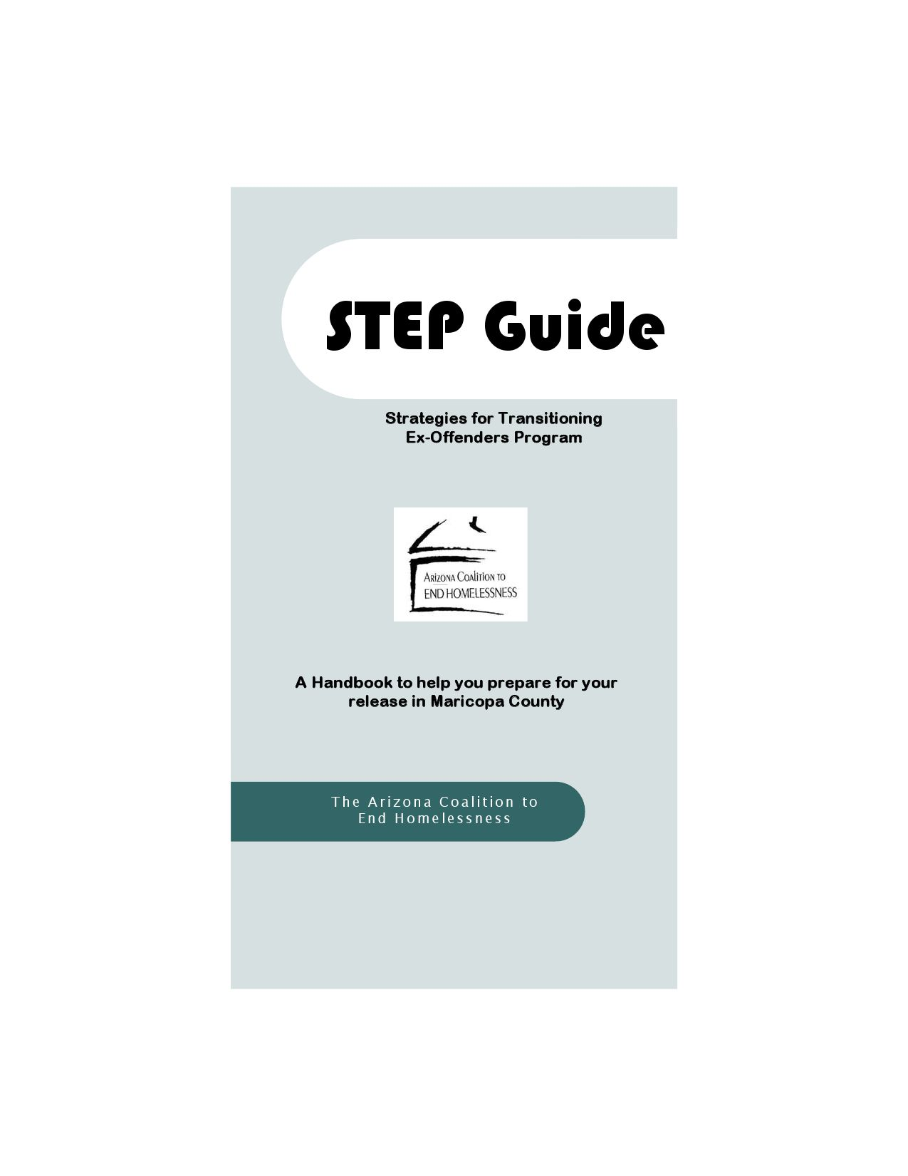 Step Strategies For Transitioning Ex Offenders Program By Arizona