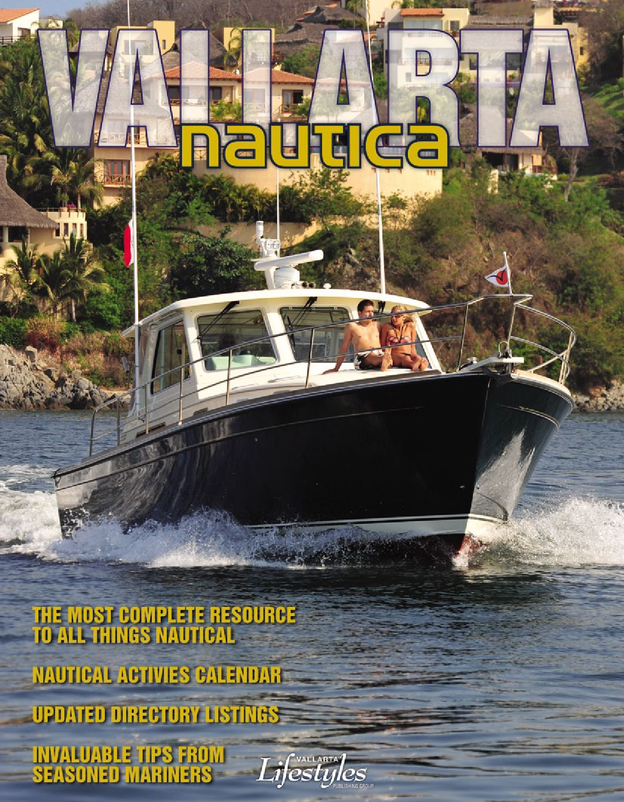 Vallarta Nautica By Lifestyles Media Group Issuu Wiring Stock Camera To A Rosen Navigation N11 Toyota Fj Cruiser
