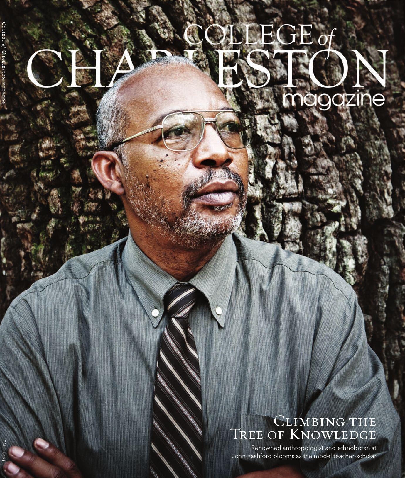 College Of Charleston Magazine Fall 2009 By College Of Charleston Issuu