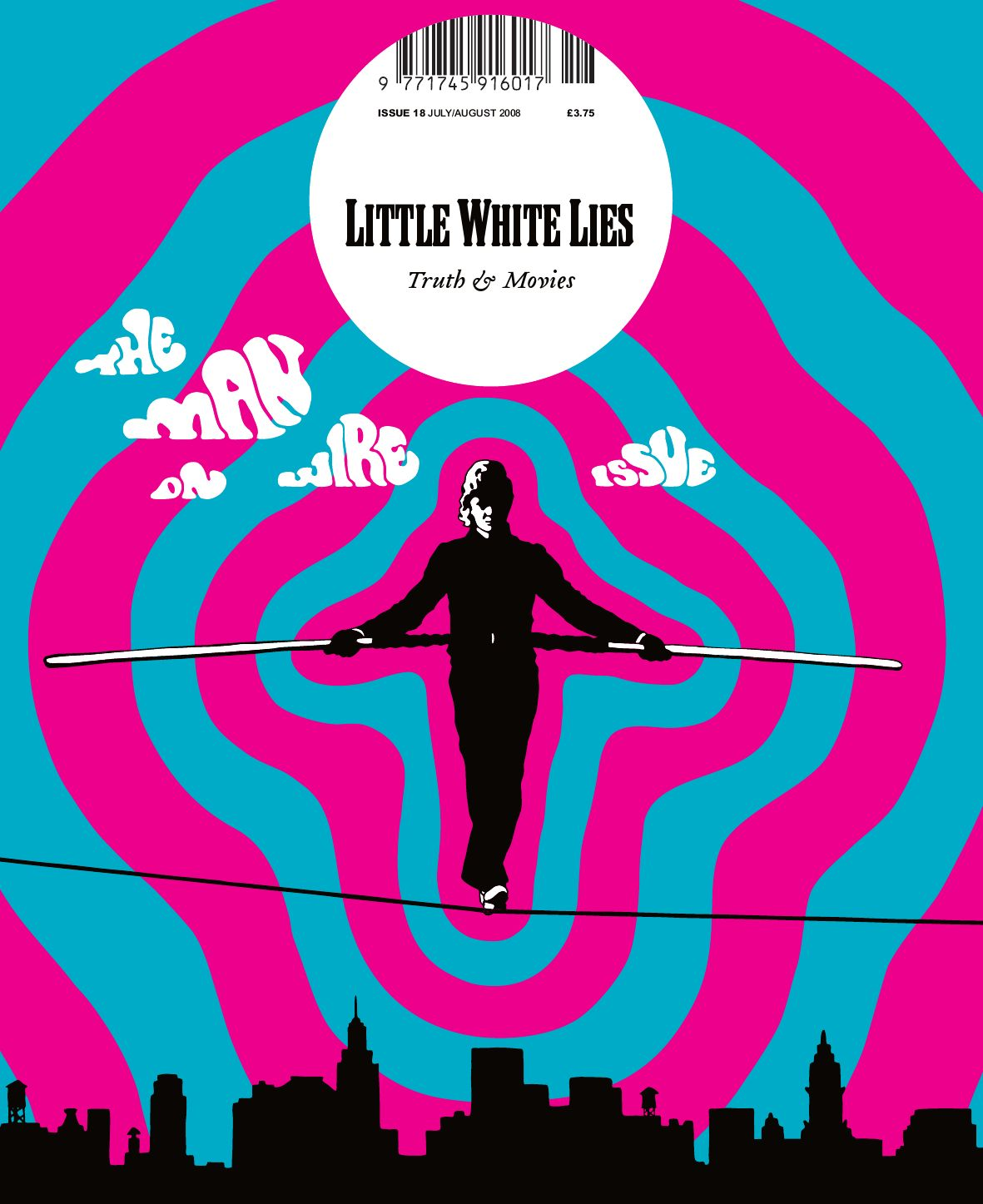 Little White Lies 18 The Man On Wire Issue By The Church Of London Issuu