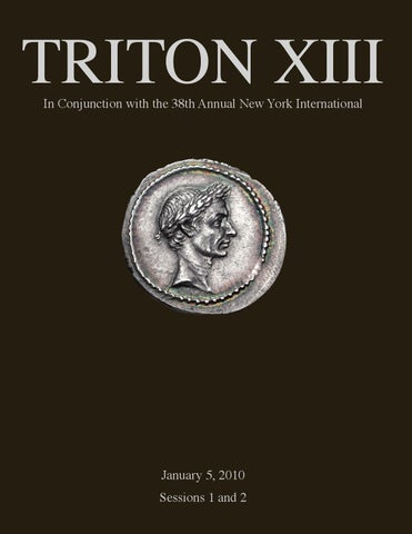 Cng Triton Xiii Sessions 1 2 By Classical Numismatic Group Llc