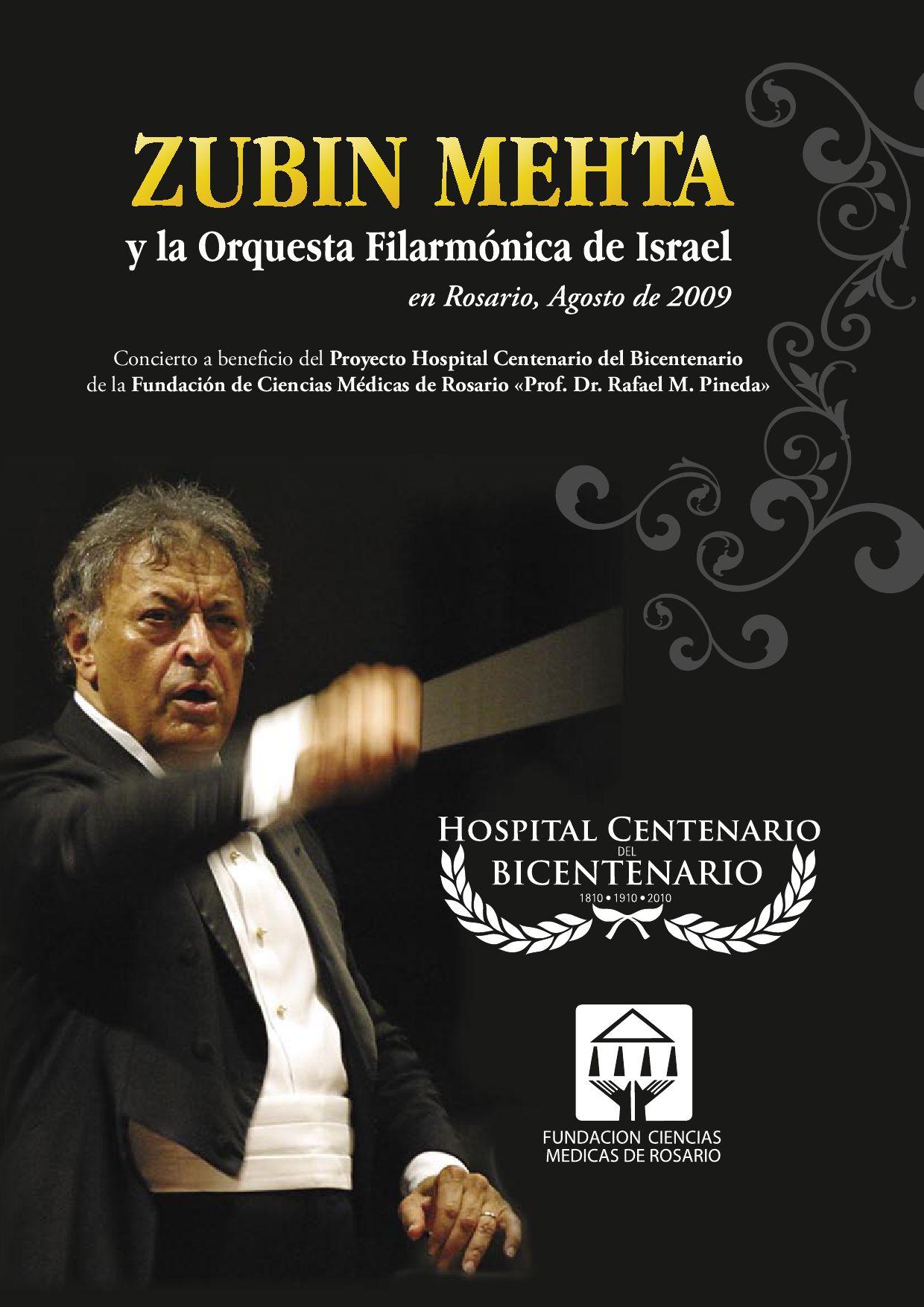 ZUBIN MEHTA EN ROSARIO. Programa del Concierto 2009 by Guillermo ...