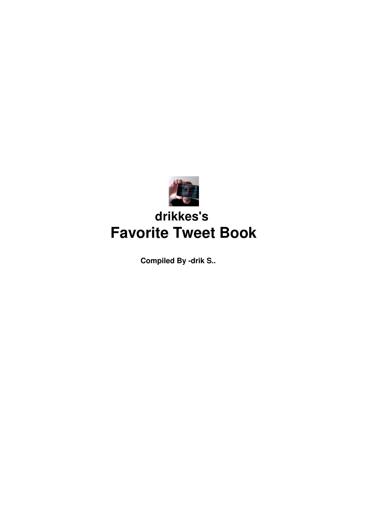 Faved Tweets by drik S. issuu