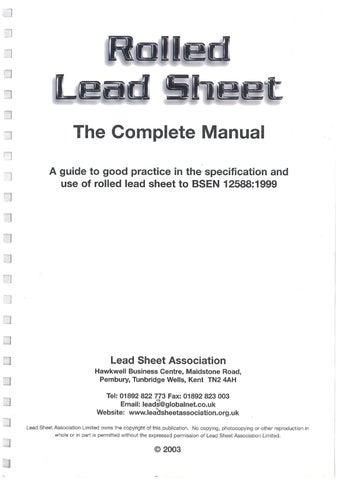 The lead sheet manual volume 2 lead sheet roofing and cladding.