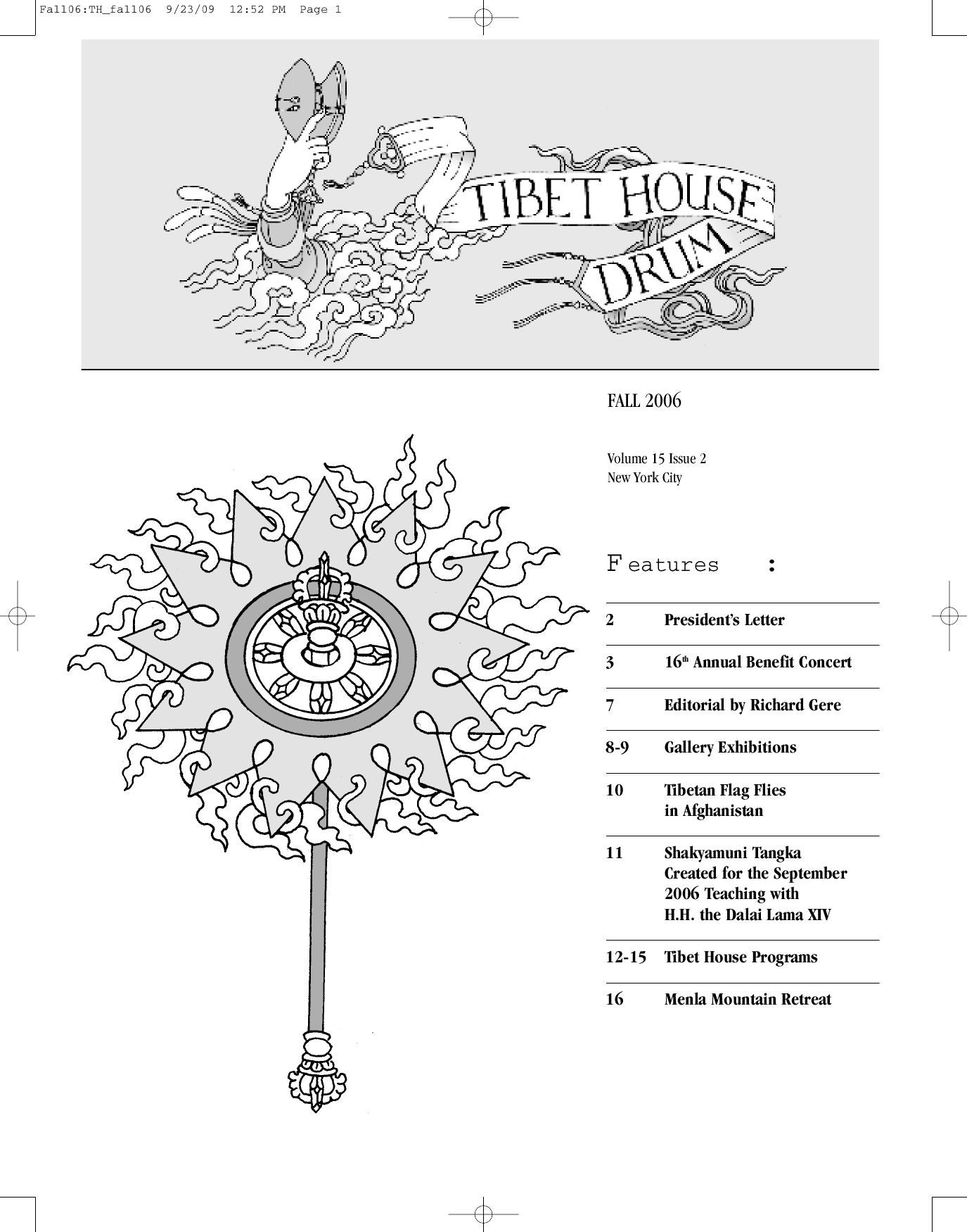 Fall 2006 Tibet House US Drum by Tibet House US - issuu