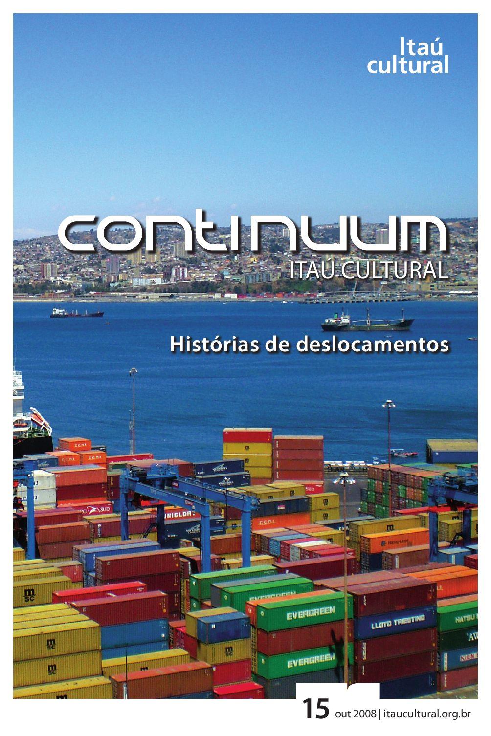 6f8bbc79cf Continuum 15 - Histórias de Deslocamentos by Itaú Cultural - issuu