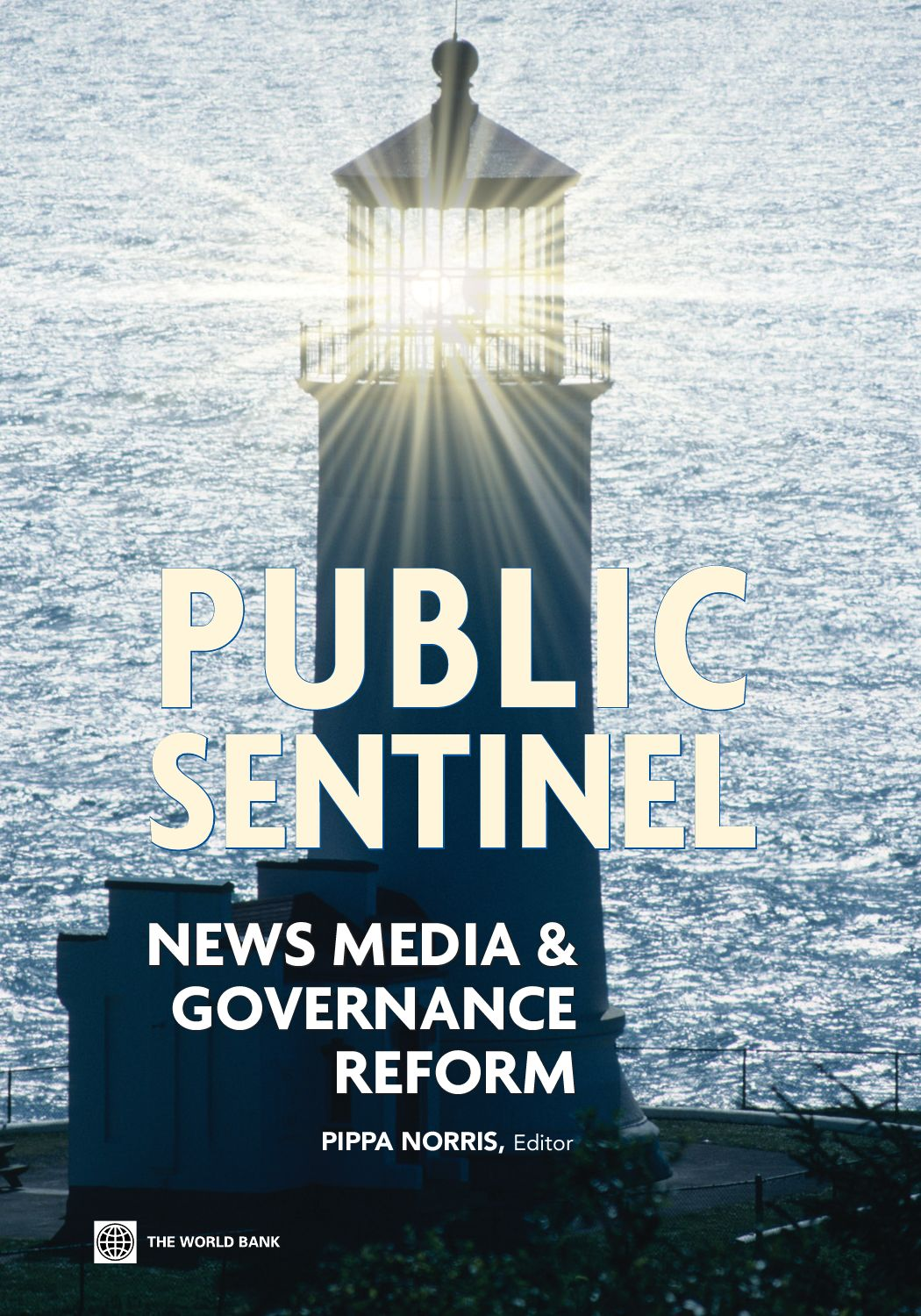 Public sentinel news media and governance reform by world bank public sentinel news media and governance reform by world bank publications issuu fandeluxe Image collections