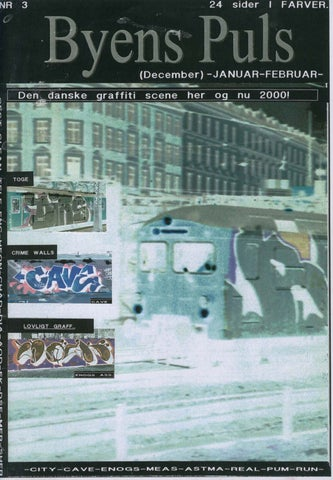 Byens Puls Issue 3 By Illadel Graffiti Supplies Issuu