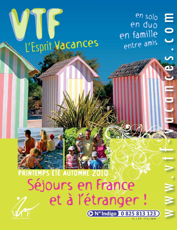 Http Www Vtf Vacances Com Pdf Brochuree10 By Vtf L Esprit Vacances