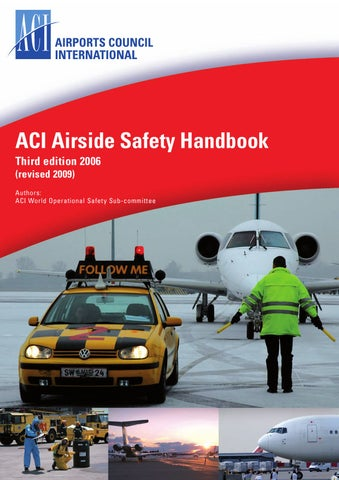 Aci airside safety handbook by airports council international issuu.