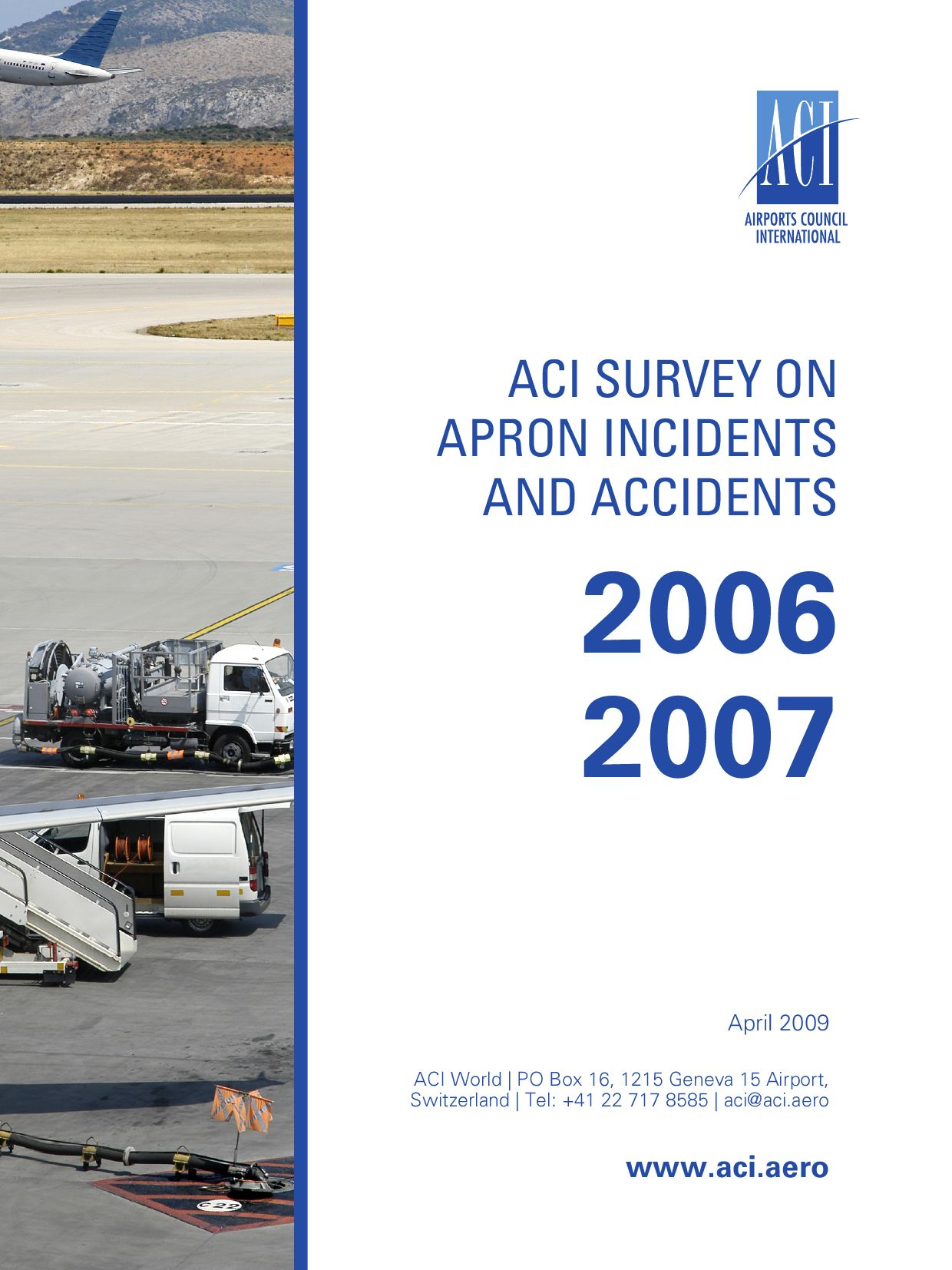 ACI Survey on Apron Incidents and Accidents 2006 2007 by Airports Council International - issuu