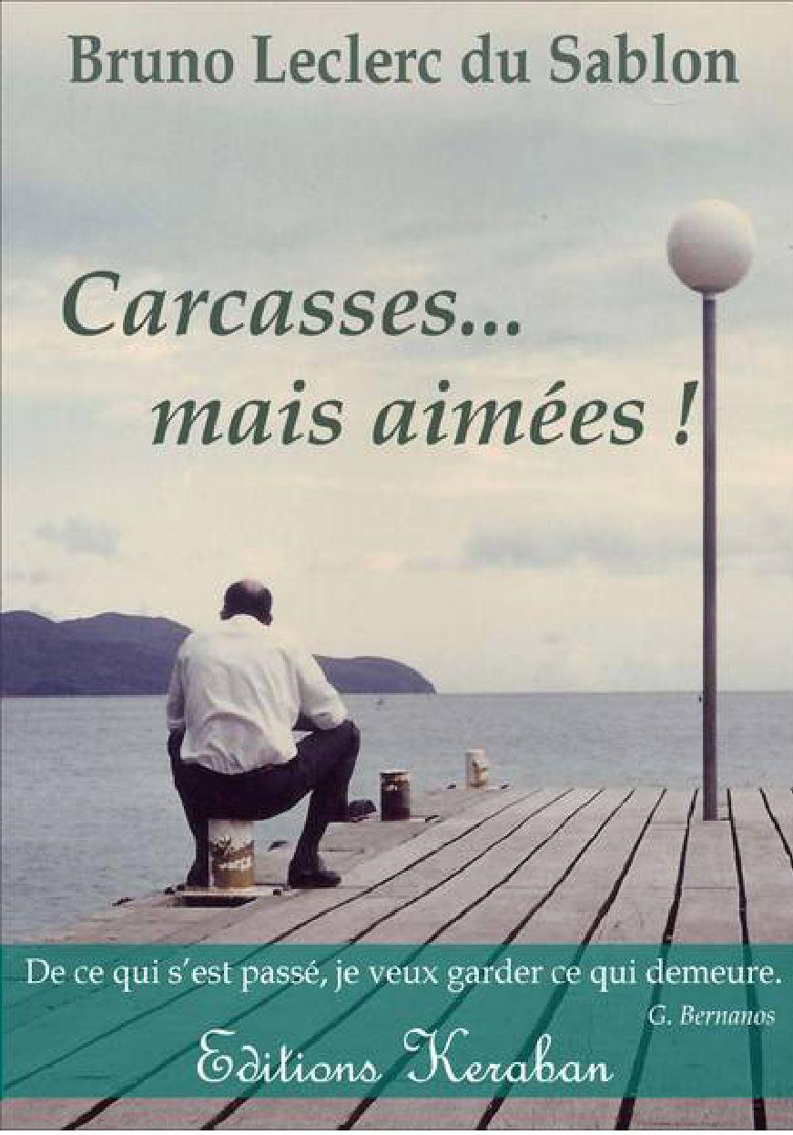 Carcasses Mais Aimées By Bruno Leclerc Issuu