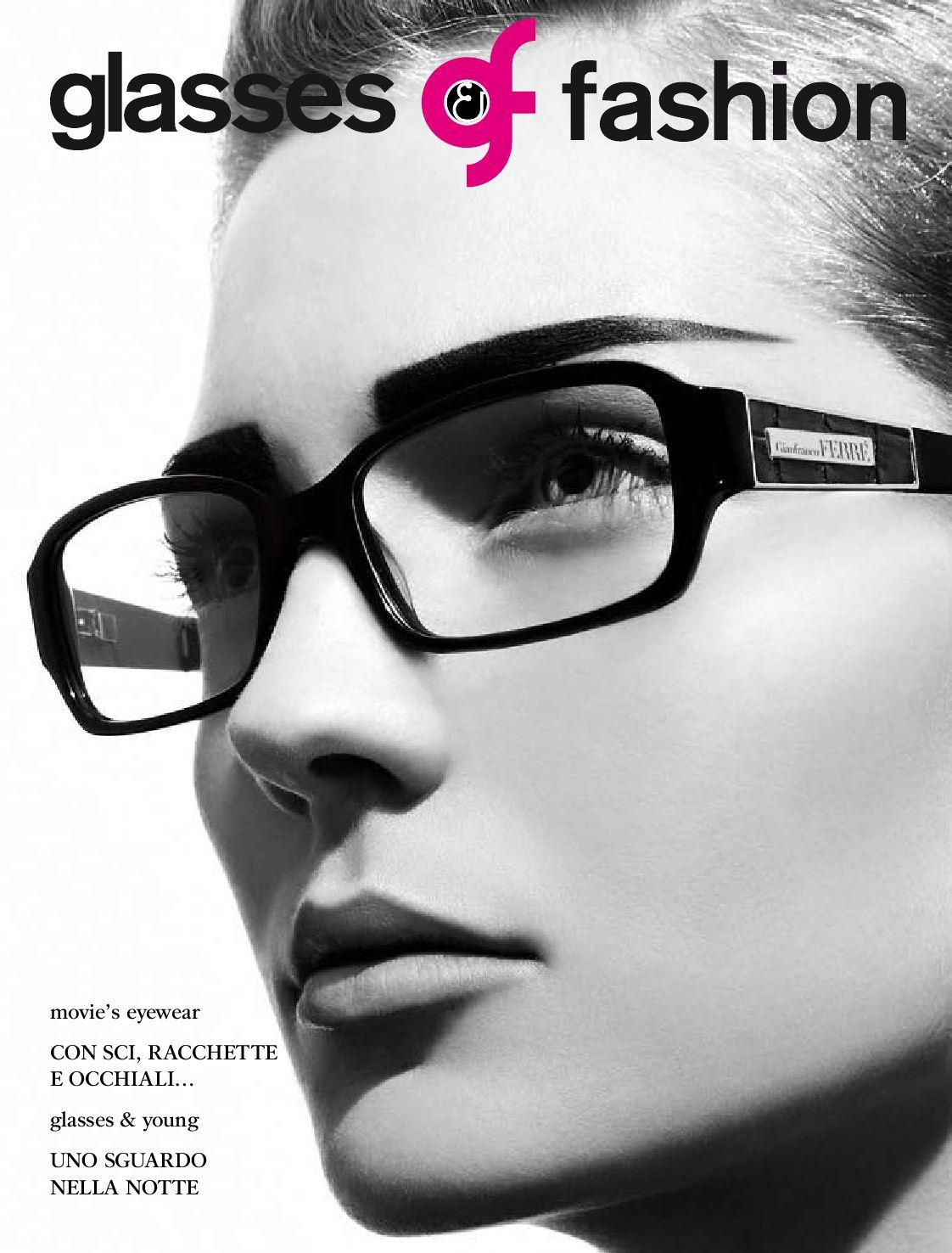 b41b811996 Glasses and Fashion by B2Vision S.p.A. - issuu