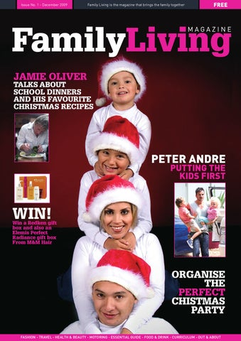 Issue No. 1 - December 2009. Family Living is the magazine ...