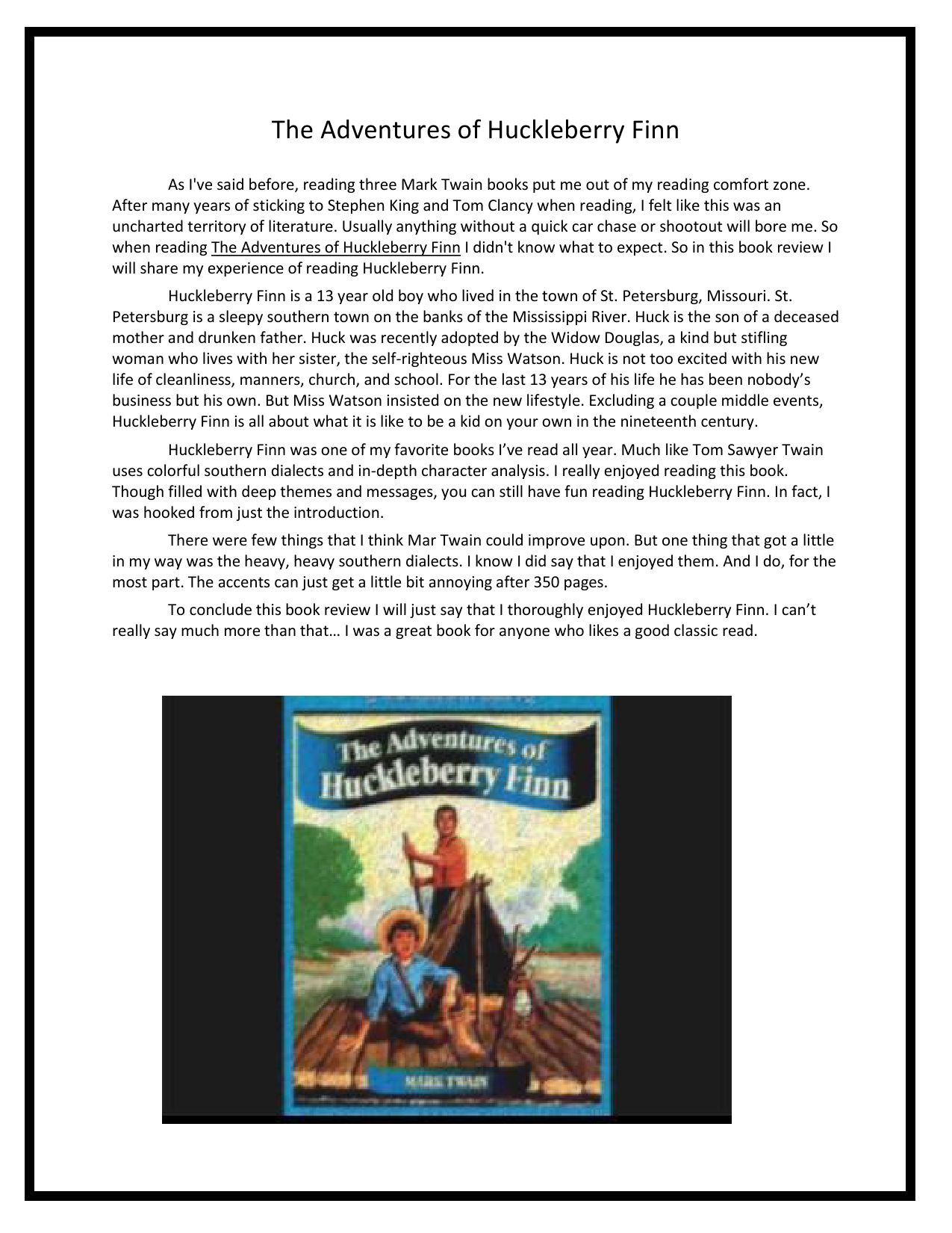 an analysis of mark twains book the adventures of huckleberry finn Adventures of huckleberry finn, with all the original illustrations – free online – mark twain project (printed 2003 university of california press, online 2009 mtpo) rich editorial material accompanies text, including detailed historical notes, glossaries, maps, and documentary appendixes, which record the author's revisions as well as.