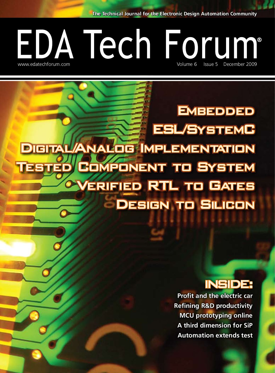Eda Tech Forum Journal By Rtc Media Issuu Stripboard Projects Timer No 1 Schematic The Rest Of Ron S Circuits