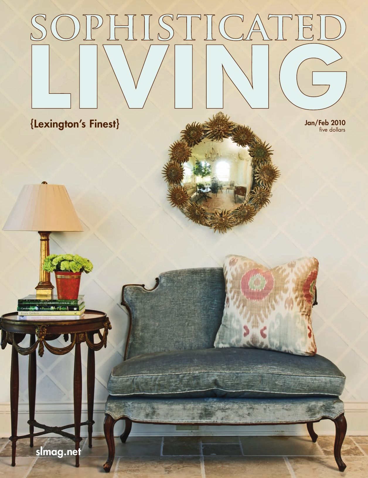Sophisticated Living Lexington March April 2011 By Williams Media