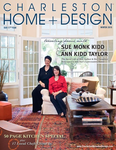 Charleston Home + Design By Charleston Home And Design Magazine ...