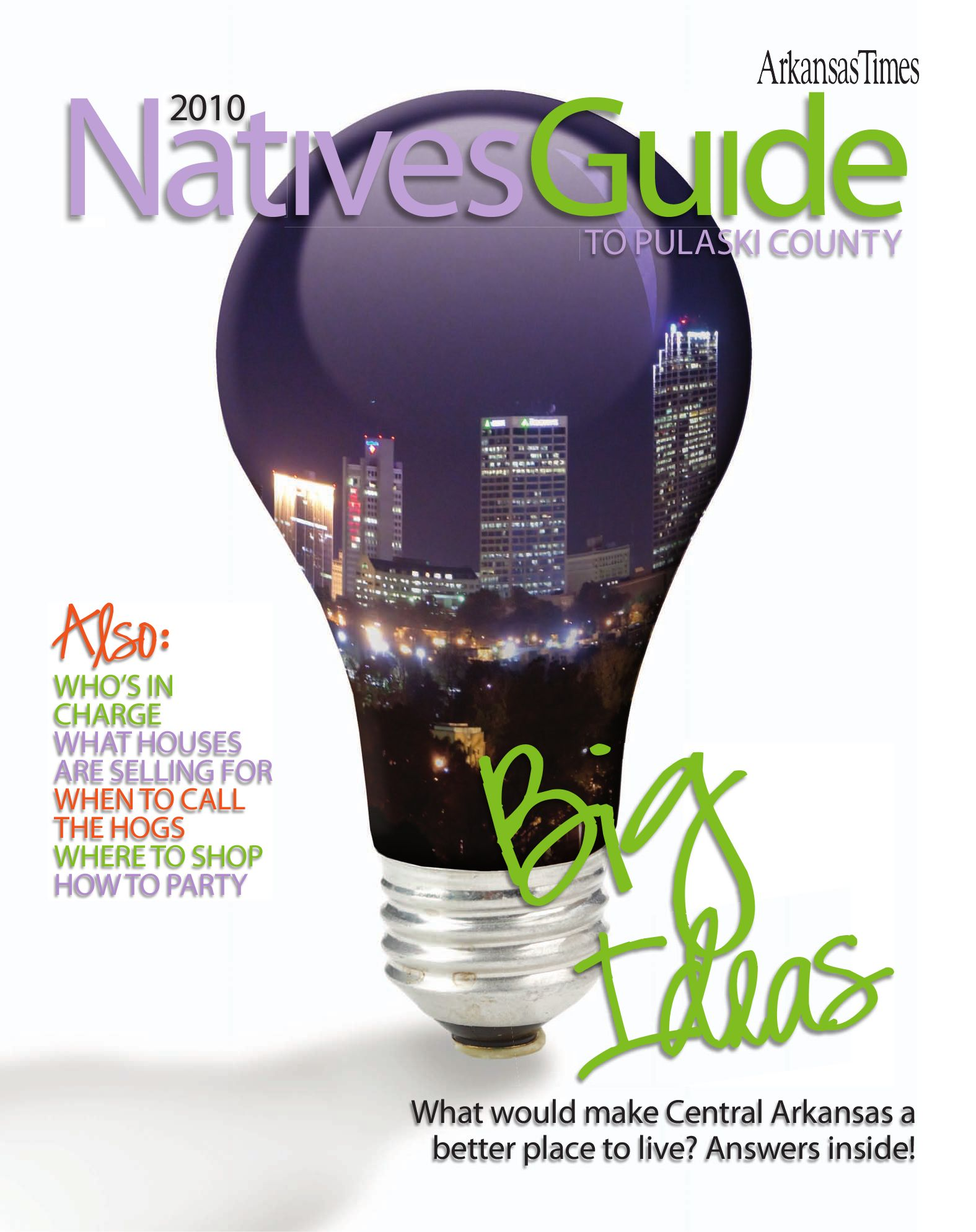 11ce33c56baf 2010 Arkansas Times Native s Guide by Arkansas Times - issuu