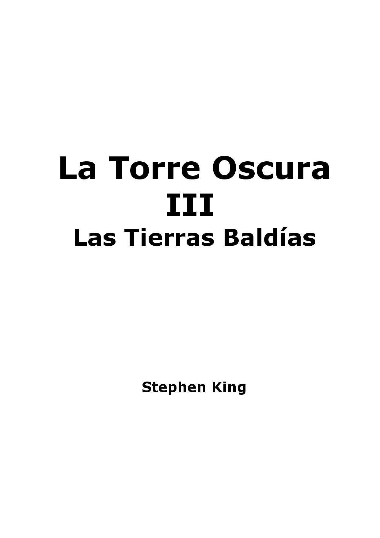 55e1f9dc1d31 La torre oscura Vol 3 - Las tierras baldias by Sir Doctor De Tardis ...
