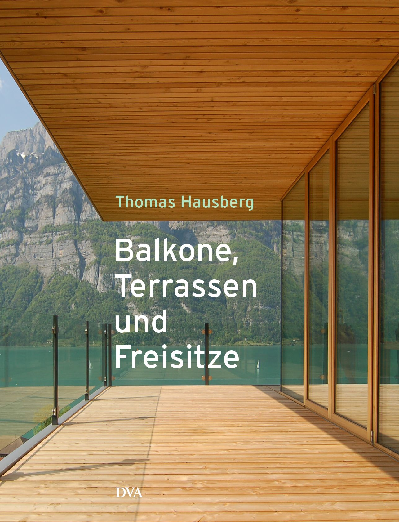 balkone terrassen und freisitze by thomas hausberg issuu. Black Bedroom Furniture Sets. Home Design Ideas