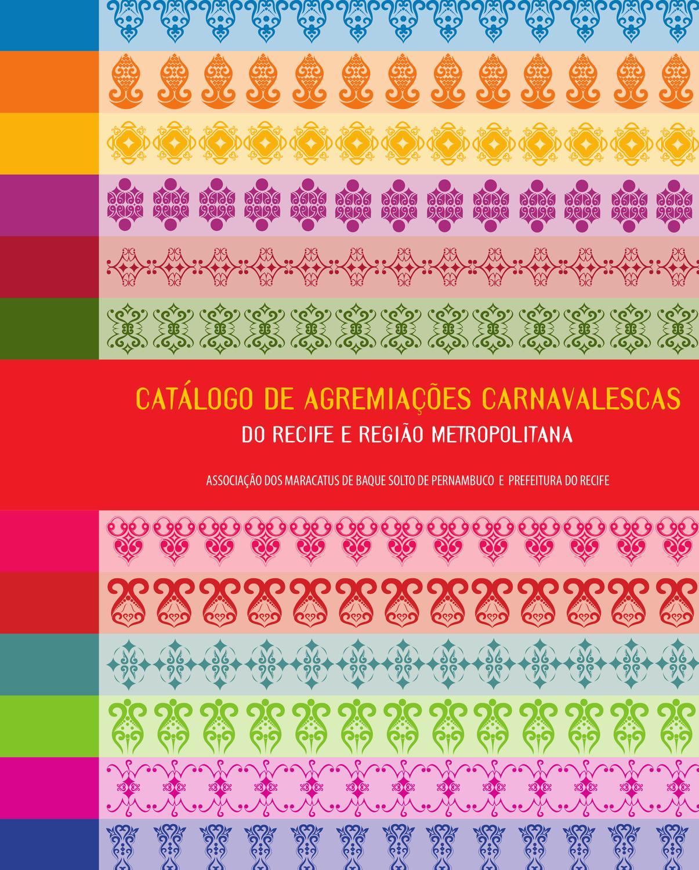 feed26914 Catálogo de Agremiações Carnavalescas by Revista Continente - issuu