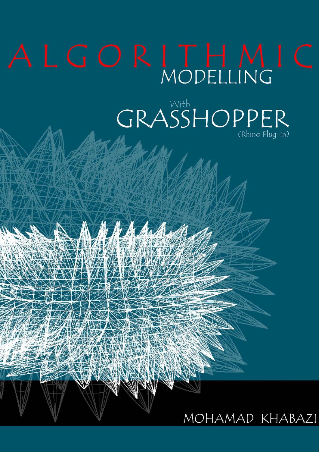 Algorithmic Modelling with Grasshopper by Mohamad Khabazi by Pablo C