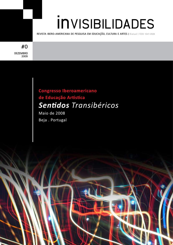 InVisibilidades #0 - Dezembro 2009 by Revista inVISIBILIDADES - issuu