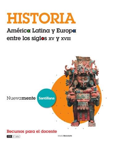 Nuevamente Historia América Latina y Europa entre los siglos XV y ...