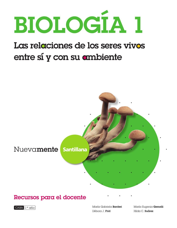 Nuevamente Biología 1 Las relaciones d elos seres vivos entre sí y ...