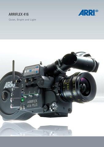 ARRIFLEX 416 Quiet Bright and Light & ARRIFLEX 416 - Brochure by FilmMaker8 - issuu