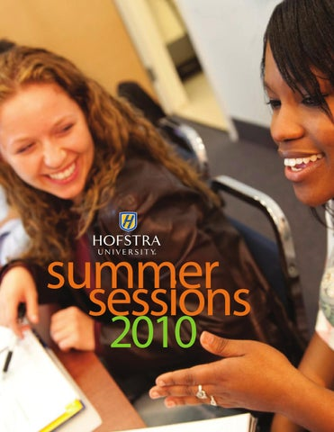 Hofstra University Summer Sessions 2010 Bulletin by Hofstra ... 5cb6a0e33