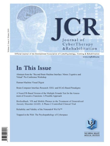 Journal of CyberTherapy and Rehabilitation, 2 (4), 2009 by