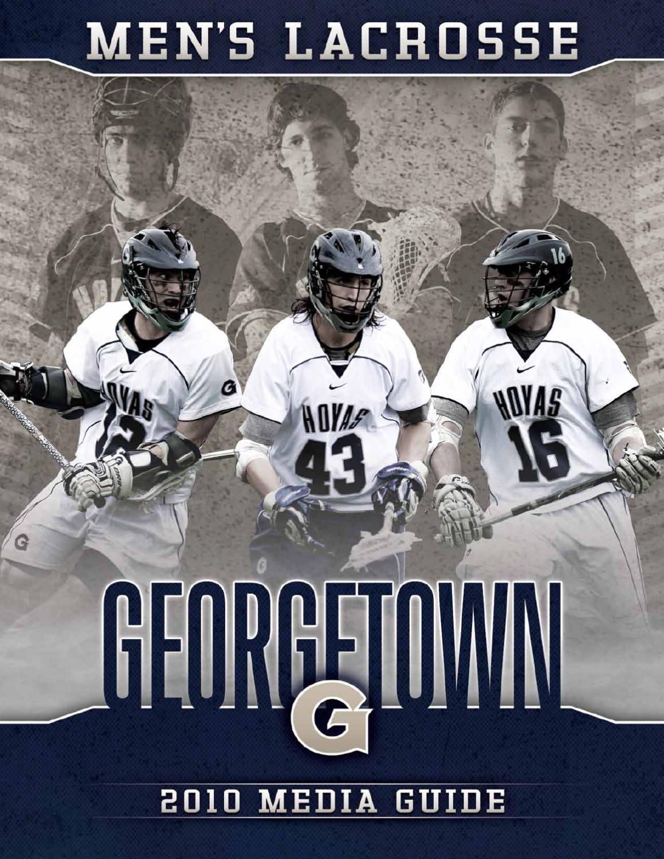 19e4b437 2010 Georgetown University Men's Lacrosse Media Guide by Georgetown University  Athletics - issuu