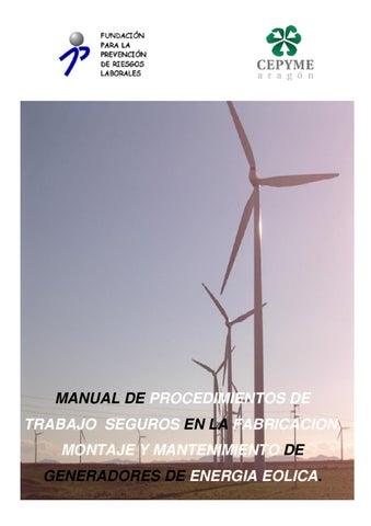 924be70b178 MANUAL DE PROCEDIMIENTOS DE TRABAJO SEGUROS EN LA FABRICACION, MONTAJE Y  MANTENIMIENTO DE GENERADORES DE ENERGIA EOLICA.