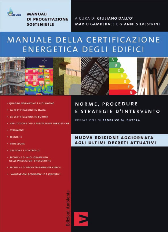 Manuale della certificazione energetica degli edifici by Edizioni Ambiente  - issuu