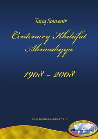 Tariq Souvenir - Centenary Khilafat Ahmadiyya 1908-2008 by Majlis