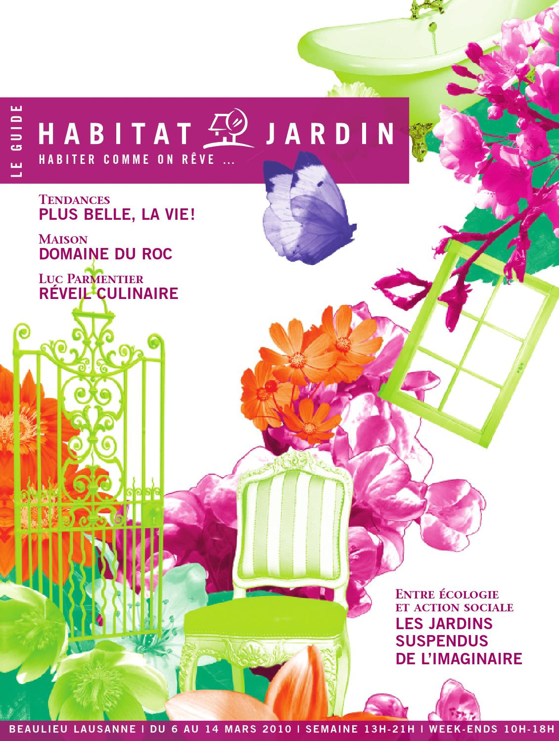 Le Magazine Habitat Jardin By Inedit Publications Sa Issuu