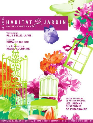 Le Magazine Habitat Jardin By Inedit Publications Sa Issuu