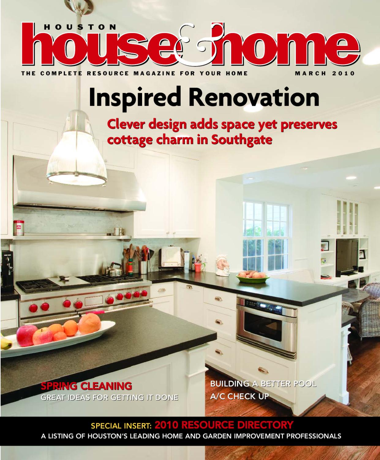 Houston House \u0026 Home Magazine March 2010 Issue by Houston House ...