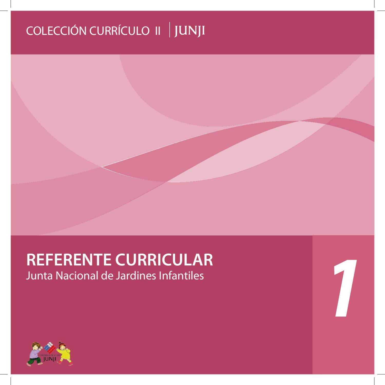 Colección Currículo II Nº 1: Referente Curricular by Junta Nacional ...