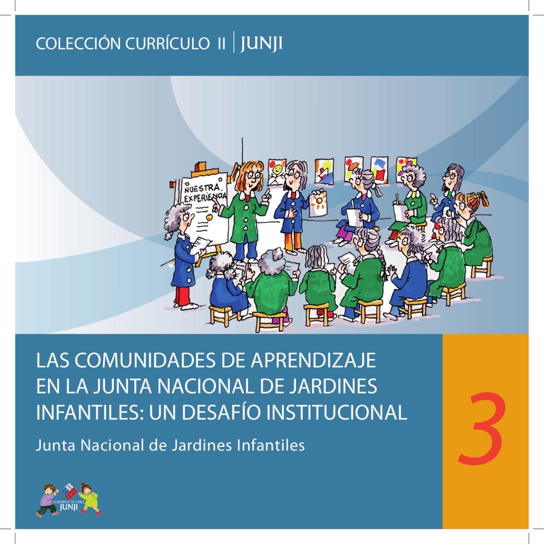 Colección Currículo II Nº 3: Las comunidades de aprendizaje en JUNJI ...