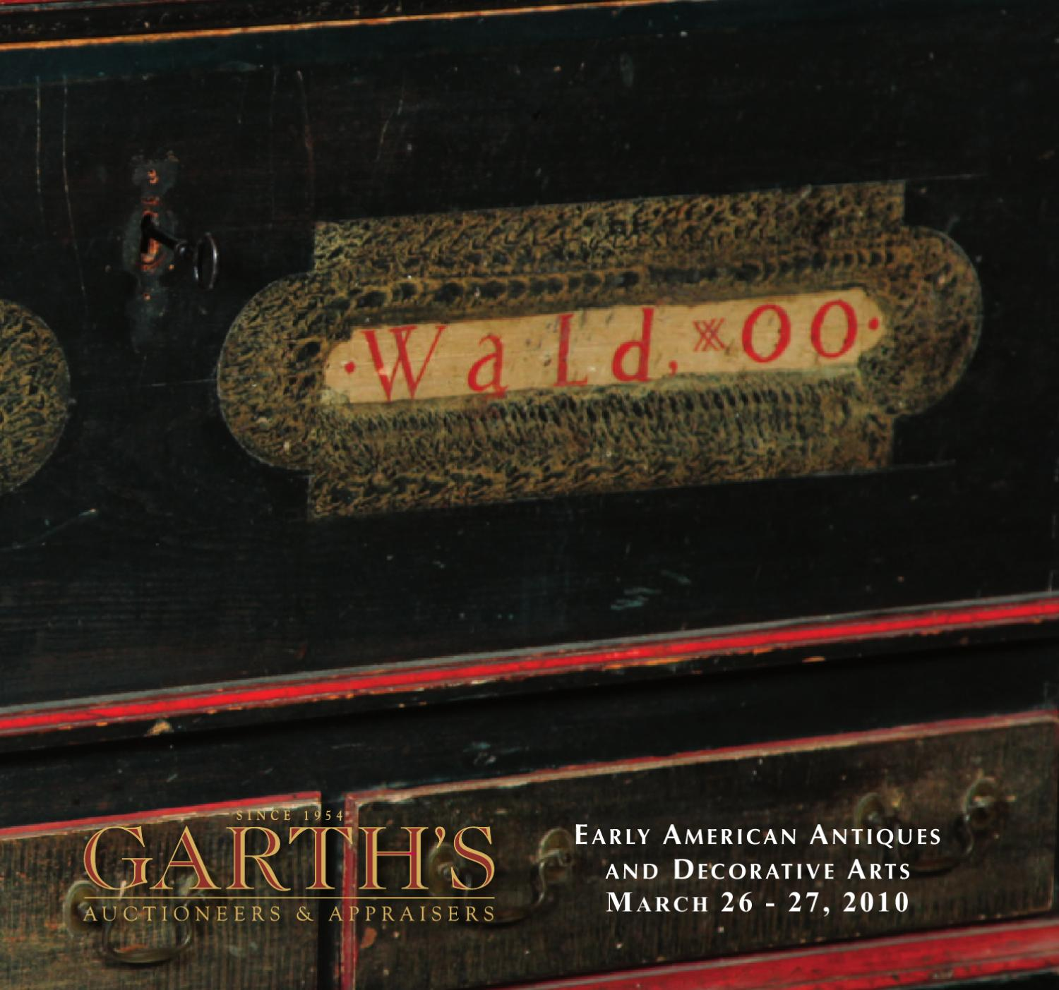 Garth s Auctions March 2010 Early American Antiques & Decorative